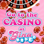Go to the Casino at Gina Bingo